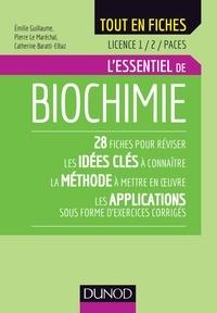 Emilie Guillaume et Pierre Le Maréchal - L'essentiel de biochimie.