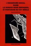 Emilie Guyard - L'imaginaire social dans le roman noir espagnol et portugais du XXIe siècle.