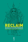 Emilie Hache - Reclaim - Recueil de textes écoféministes.