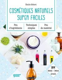 Emilie Hébert - Cosmétiques naturels super faciles.