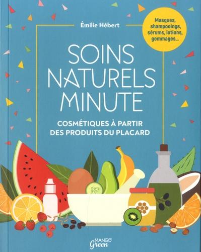 Soins naturels minute. Cosmétiques à partir des produits du placard