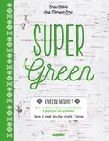 Emilie Hébert - Super green.