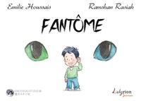 Emilie Houssais et Ramshan Rasiah - Fantôme.
