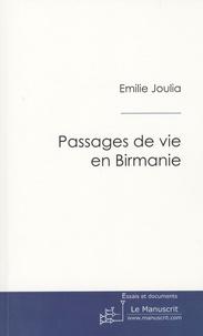 Emilie Joulia - Passages de vie en Birmanie.