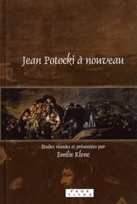 Emilie Klene - Jean Potocki à nouveau.