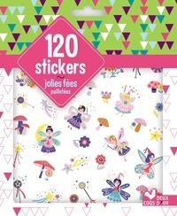 Emilie Lapeyre - 120 stickers jolies fées pailletées.