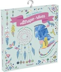 Emilie Lapeyre et Aurore Meyer - Attrape-rêves - Contient : 1 cercle, 2 fils de coton, 10 perles, du fil de fer, 3 plumes, des éléments décoratifs, 1 livre.