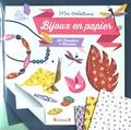 Emilie Lapeyre - Bijoux en papier - 50 feuilles, 9 modèles.