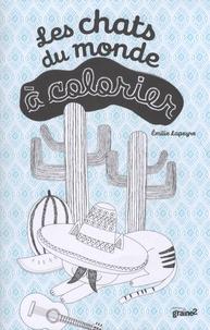 Emilie Lapeyre - Les chats du monde à colorier.