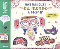 Emilie Lapeyre et Maude Guesné - Mes masques du monde à décorer stickers et strass colorés ! - Avec 8 masques, plus de 1000 strass colorés, 200 stickers dorés et colorés !.