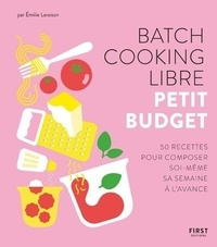 Téléchargement du fichier ebook Pdb Batch cooking libre  - Petit budget (French Edition) FB2 RTF DJVU par Emilie Laraison
