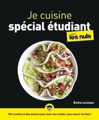 Emilie Laraison - Je cuisine spécial étudiant pour les nuls.