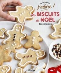 Emilie Laraison - Les biscuits de Noël faits maison.