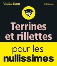 Emilie Laraison - Terrines et rillettes pour les nullissimes.
