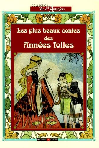 Emilie Le Hin - Les plus beaux contes des années folles.