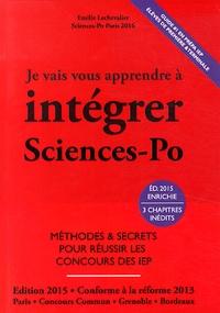 Emilie Lechevalier - Je vais vous apprendre à intégrer Sciences-Po.