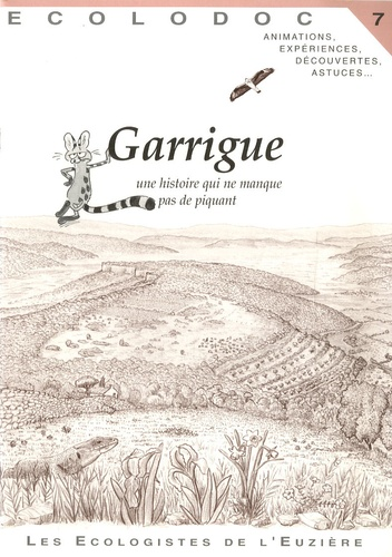 Garrigue. Une histoire qui ne manque pas de piquant