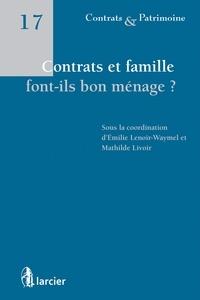 Emilie Lenoir-Waymel et Mathilde Livoir - Contrats et famille font-ils bon ménage ?.