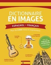 Emilie Limouzin et Cécile Carrion - Dictionnaire en images Espagnol-Français - Avec un logiciel de vocabulaire à télécharger.