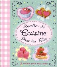 Recettes de cuisine pour les filles - Je cuisine pour mes amis.pdf