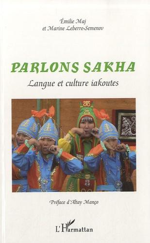 Emilie Maj - Parlons sakha - Langue et culture iakoutes.
