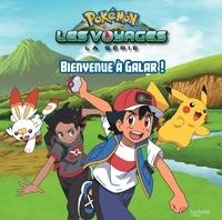 Emilie Malandain - Pokémon : Les voyages  : Bienvenue à Galar !.