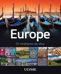 Emilie Marcil - Europe - 50 itinéraires de rêve.