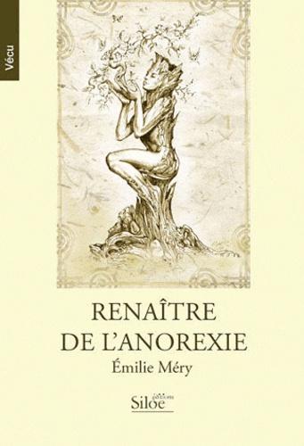 Emilie Méry - Renaître de l'anorexie.
