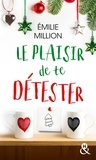 Emilie Million - Le plaisir de te détester.