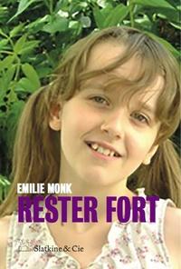 Emilie Monk - Rester fort.