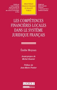 Emilie Moysan - Les compétences financières locales dans le système juridique français.