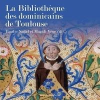 Emilie Nadal et Magali Vène - La Bibliothèque des dominicains de Toulouse.