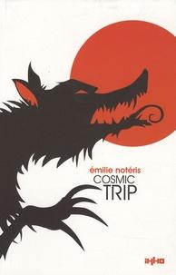 Emilie Notéris - Cosmic trip.