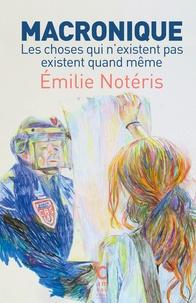 Emilie Notéris - Macronique.