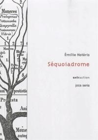 Emilie Notéris - Séquoiadrome.