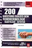 Emilie Orfeuvre - 200 questions isolées QCM en Endocrinologie, diabétologie, nutrition.