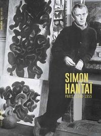 Emilie Ovaere-Corthay et Marc Donnadieu - Simon Hantaï, Paris 1948-1955.
