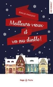 Emilie Parizot - Meilleurs voeux et va au diable !.