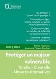 Emilie Pecqueur et Laurence Pécaut-Rivolier - Protéger un majeur vulnérable.