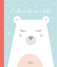 Emilie Pernet et Charline Freyburger - L'album de mon bébé.