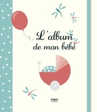 Emilie Pernet - L'album de mon bébé.