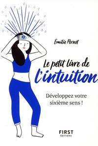 Emilie Pernet - Le petit livre de l'intuition.