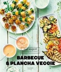 Emilie Perrin - Barbecue et plancha veggie.
