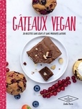 Emilie Perrin - Gâteaux vegan - 30 recettes sans oeufs et sans produits laitiers.