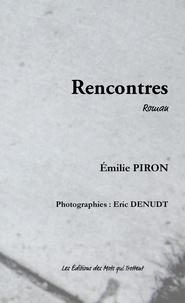 Emilie Piron - Rencontres.
