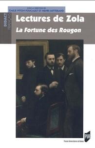 Emilie Piton-Foucault et Henri Mitterand - Lectures de Zola - La Fortune des Rougon.