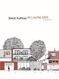 Emilie Plateau - De l'autre côté, à Montréal.
