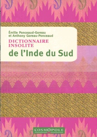 Dictionnaire insolite de l'Inde du Sud - Emilie Ponceaud-Goreau pdf epub