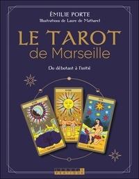 Emilie Porte - Le tarot de Marseille (coffret) - Du débutant à l'initié.