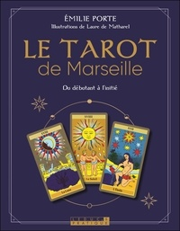 Téléchargement gratuit de livres audio mp3 en ligne Le tarot de Marseille  - Du débutant à l'initié 9791028516031  par Emilie Porte (Litterature Francaise)
